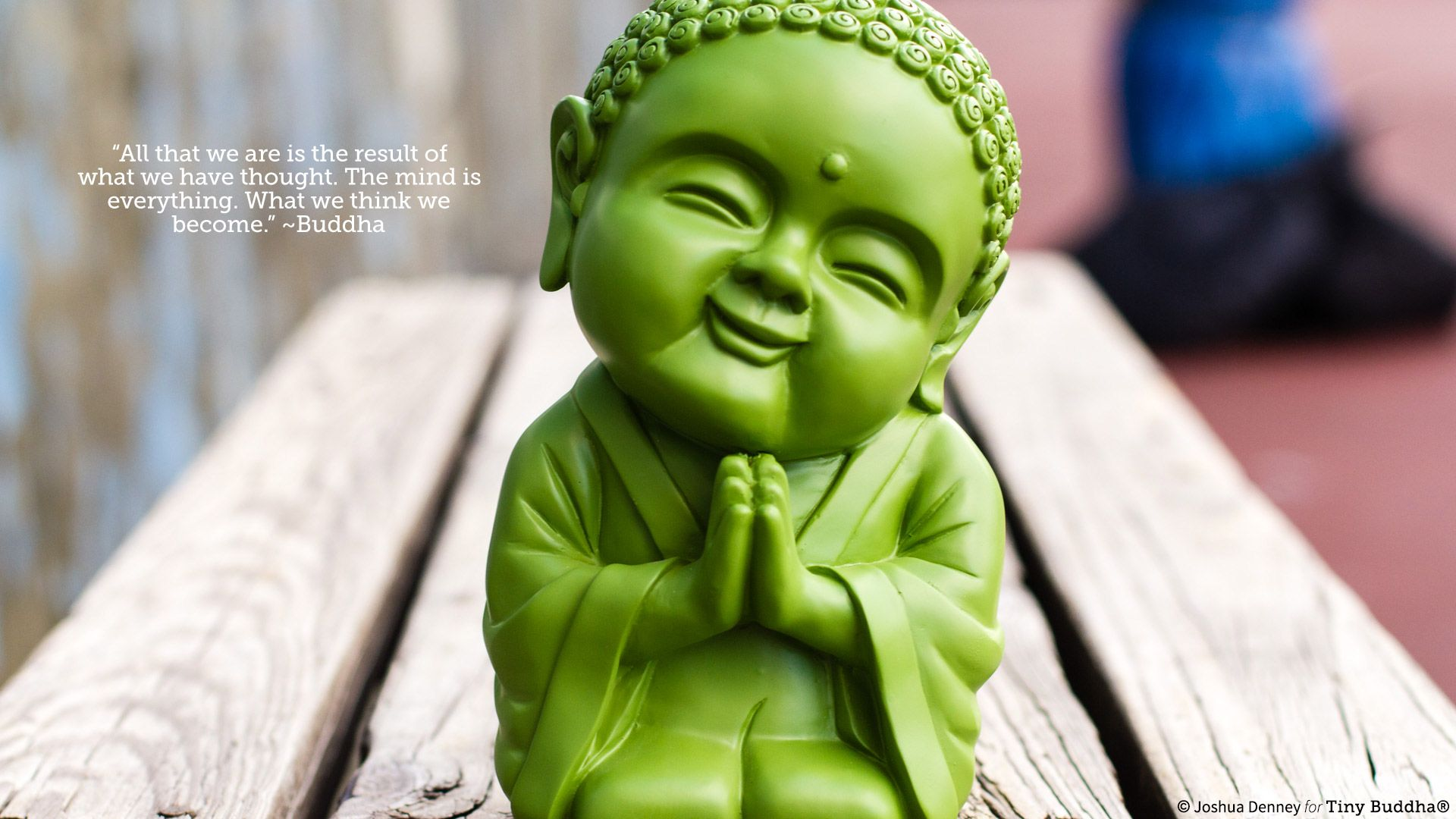 All That We Are We Think We Become Buddha 1920x1080 Need Iphone 6s Plus Wallpaper Background For Iphone6spl Laughing Buddha Buddha Baby Buddha