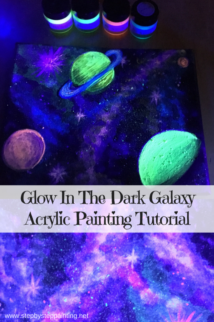 How To Paint A Galaxy Glow In The Dark Acrylic Painting Art N Glow Galaxy Painting Galaxy Painting Diy Glow In Dark Paint