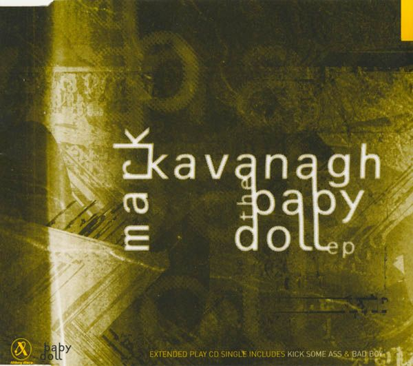 Top 30 hit in Ireland: CD EP of first two Baby Doll singles