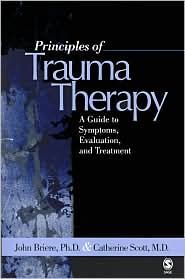 Principles of Trauma Therapy: John N. Briere, Textbook. His approach to trauma is more attachment focused when compared with TFCBT. #Funda
