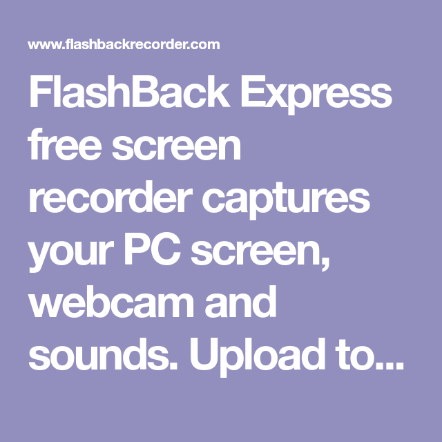 FlashBack Express free screen recorder captures your PC screen