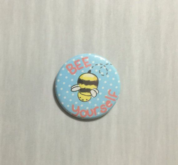 Aesthetic buttons Bee Yourself 1x3/4 inch by DimensionBound