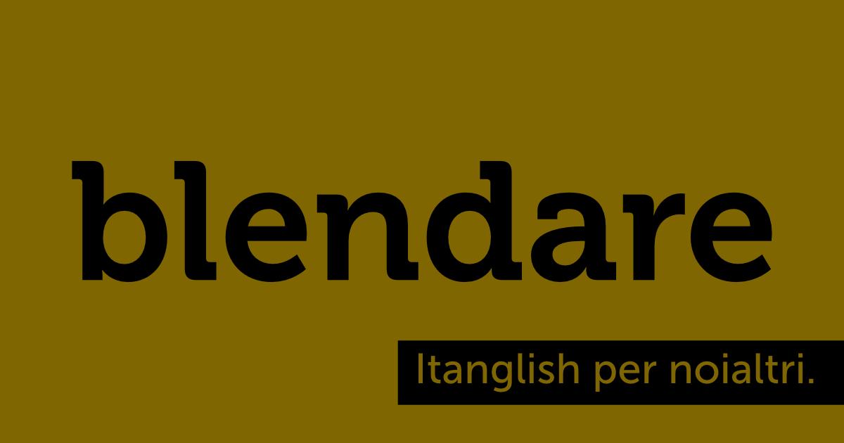Blendare (to #blend). A questo punto la miscela è perfetta! #itanglish