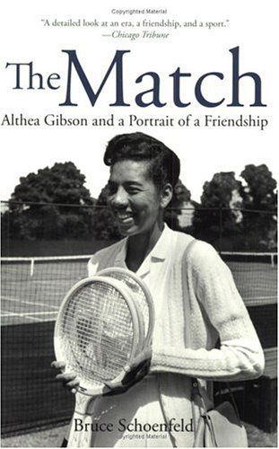The Match: Althea Gibson and a Portrait of a Friendship