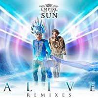 Empire Of The Sun – Alive
