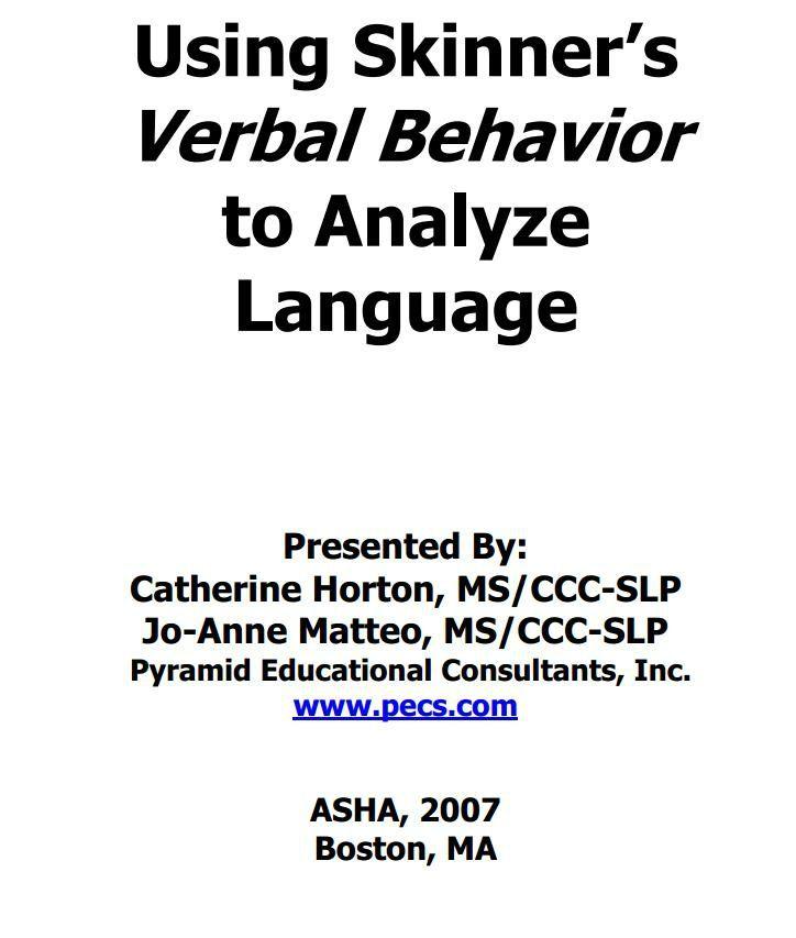 Using Skinner's Verbal Behavior to Analyze Language (ASHA