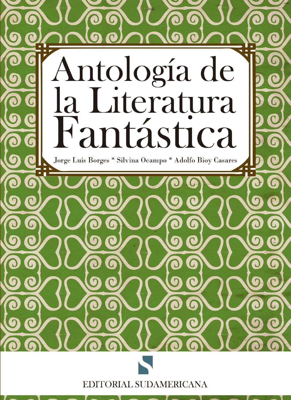Antología De La Literatura Fantástica Literatura Fantastica Literatura Antologia