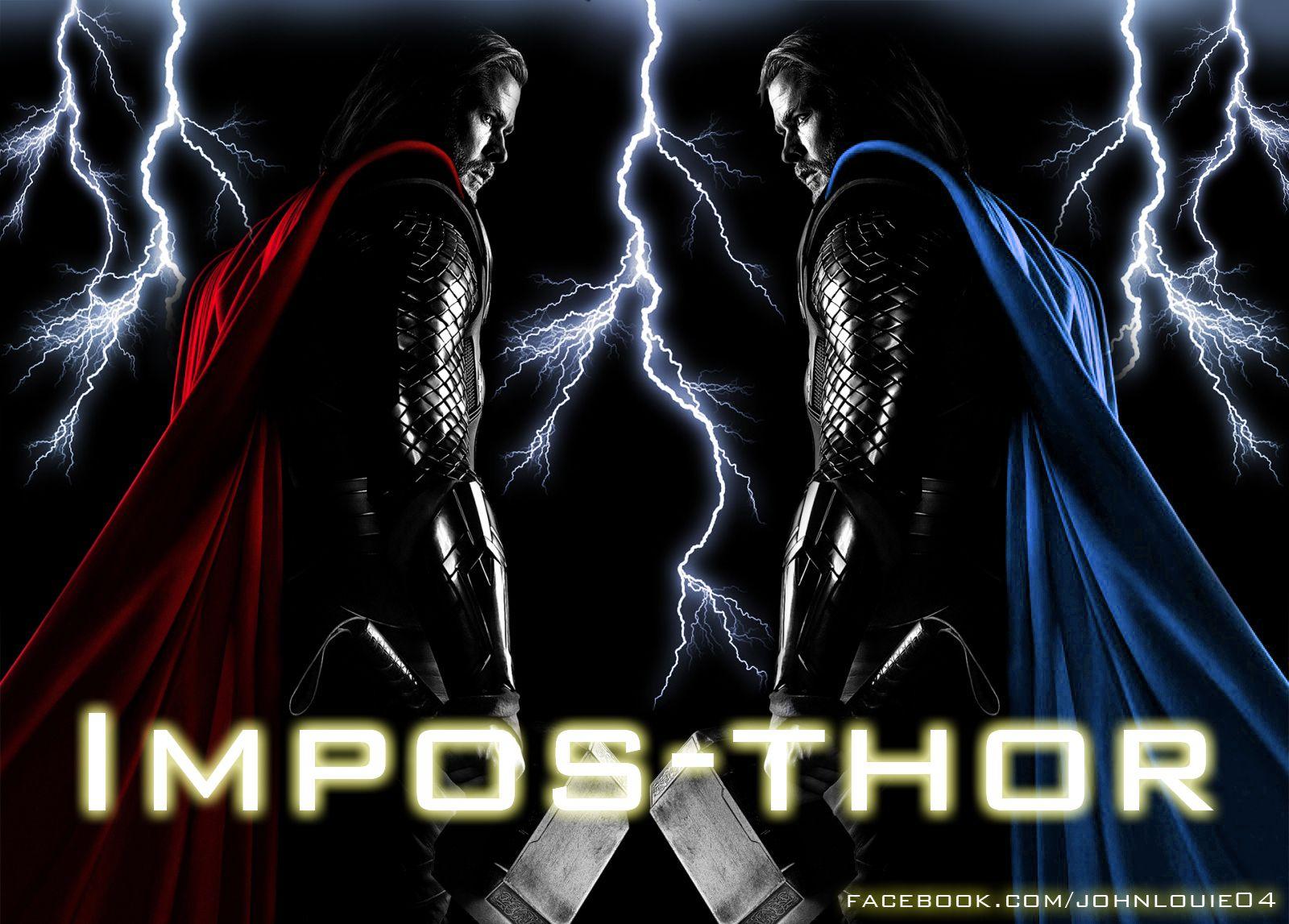 impostor - impos-thor hahaha