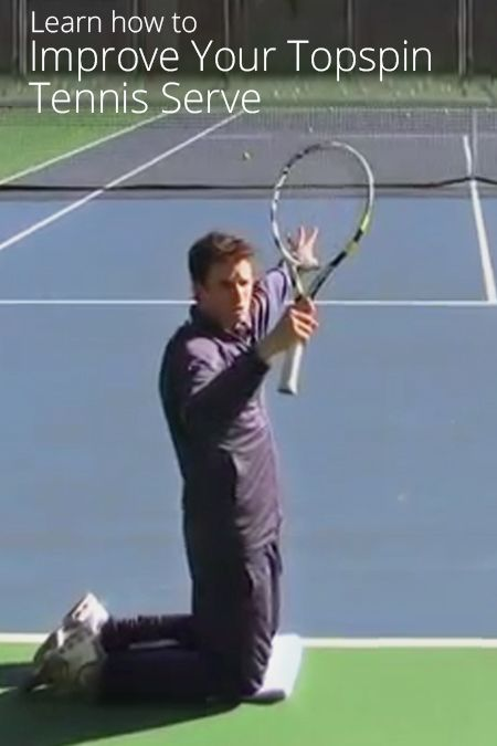 How To Improve Your Topspin Tennis Serve Tennis Serve Tennis Coach Tennis