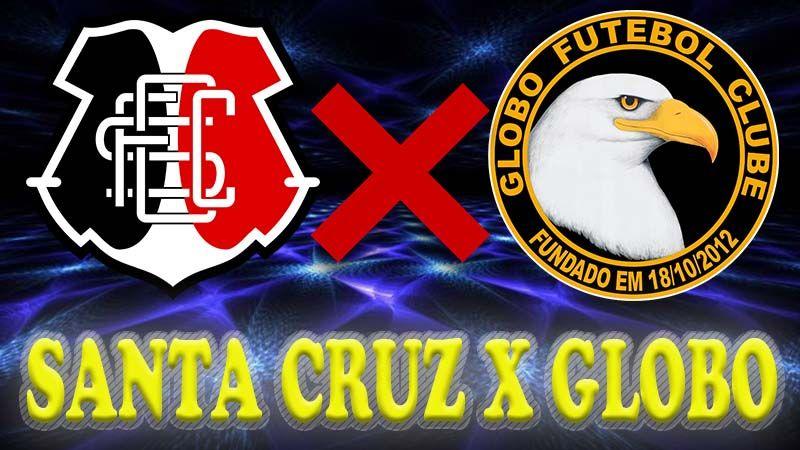 Futebol Ao Vivo Globo Rn X Santa Cruz Duelam Na Oitava Rodada Da