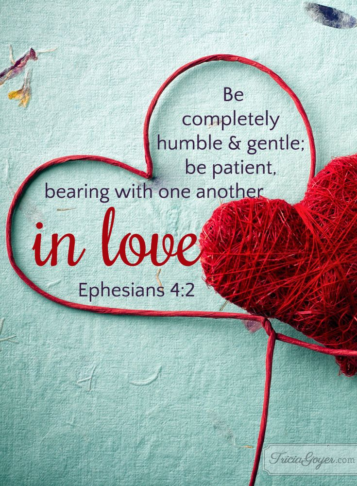 In Love | Words To Live By | Ephesians 4, Book of ...