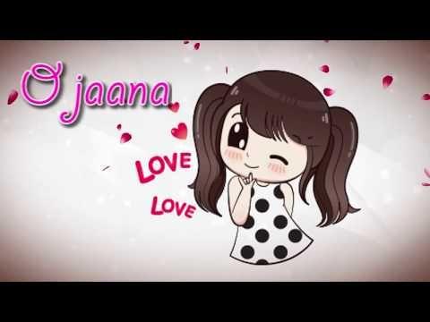 O Jaana Romantic Song Whatsapp Status