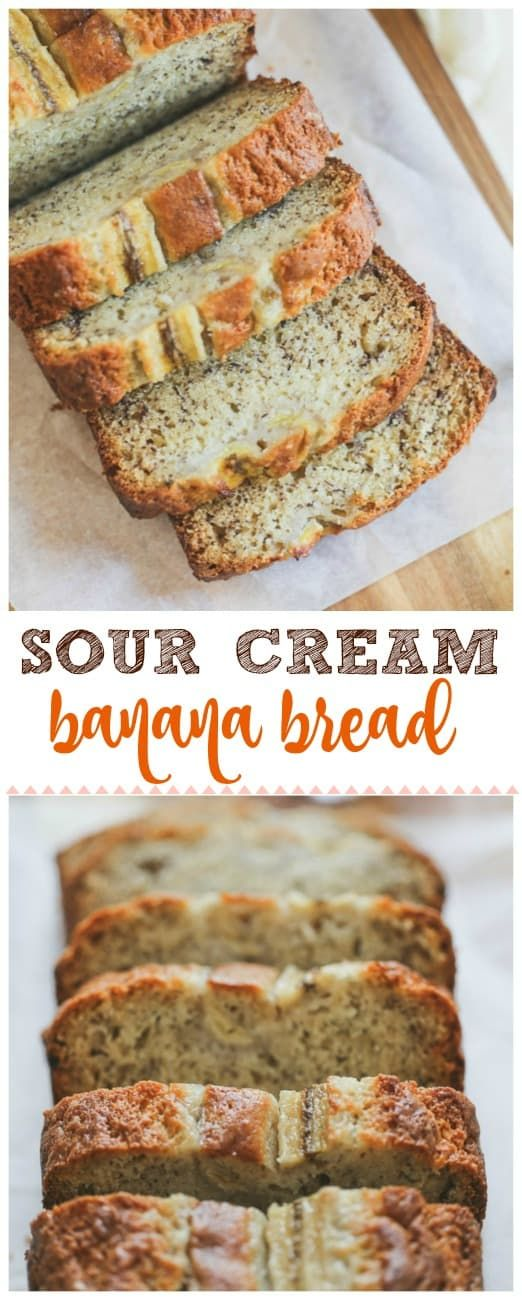 Sour Cream Banana Bread This Moist Slightly Tangy Sour Cream Banana Bread Is Super Del Sour Cream Banana Bread Sour Cream Recipes Banana Bread Recipe Moist