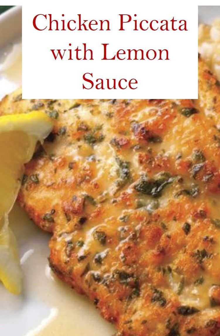 This is Chicken Piccata with Lemon Sauce Recipe. Find it. 740068151249565208
