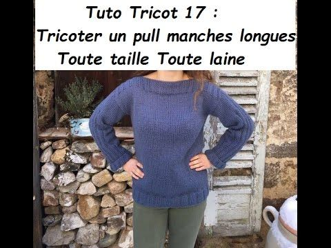 Tuto tricot 17 tricoter un pull manches longues toute - Apprendre a tricoter un pull ...