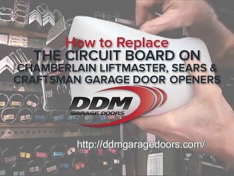 How To Replace The Circuit Board On Chamberlain Liftmaster Sears And Craftsman Garage Door Openers Craftsman Garage Door Garage Doors Liftmaster