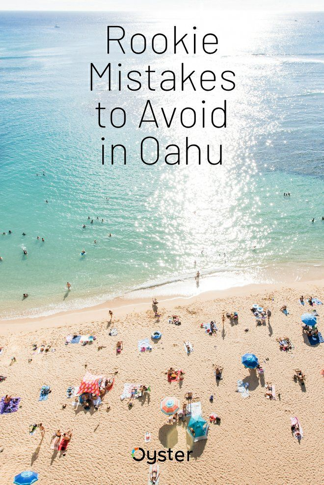 There's more to Oahu than world-famous Waikiki. Read on for six rookie mistakes to avoid in Oahu, Hawaii.