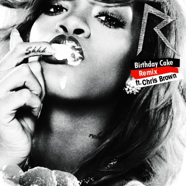 Rihanna Birthday Cake Full Version