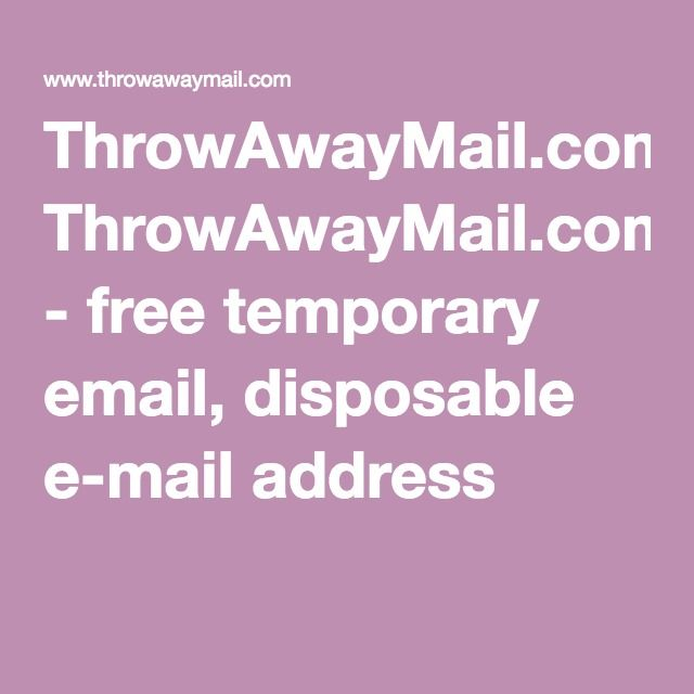 ThrowAwayMail com - free temporary email, disposable e-mail address