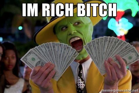 Im rich bitch - Jim Carrey The Mask with Money | Meme Generator
