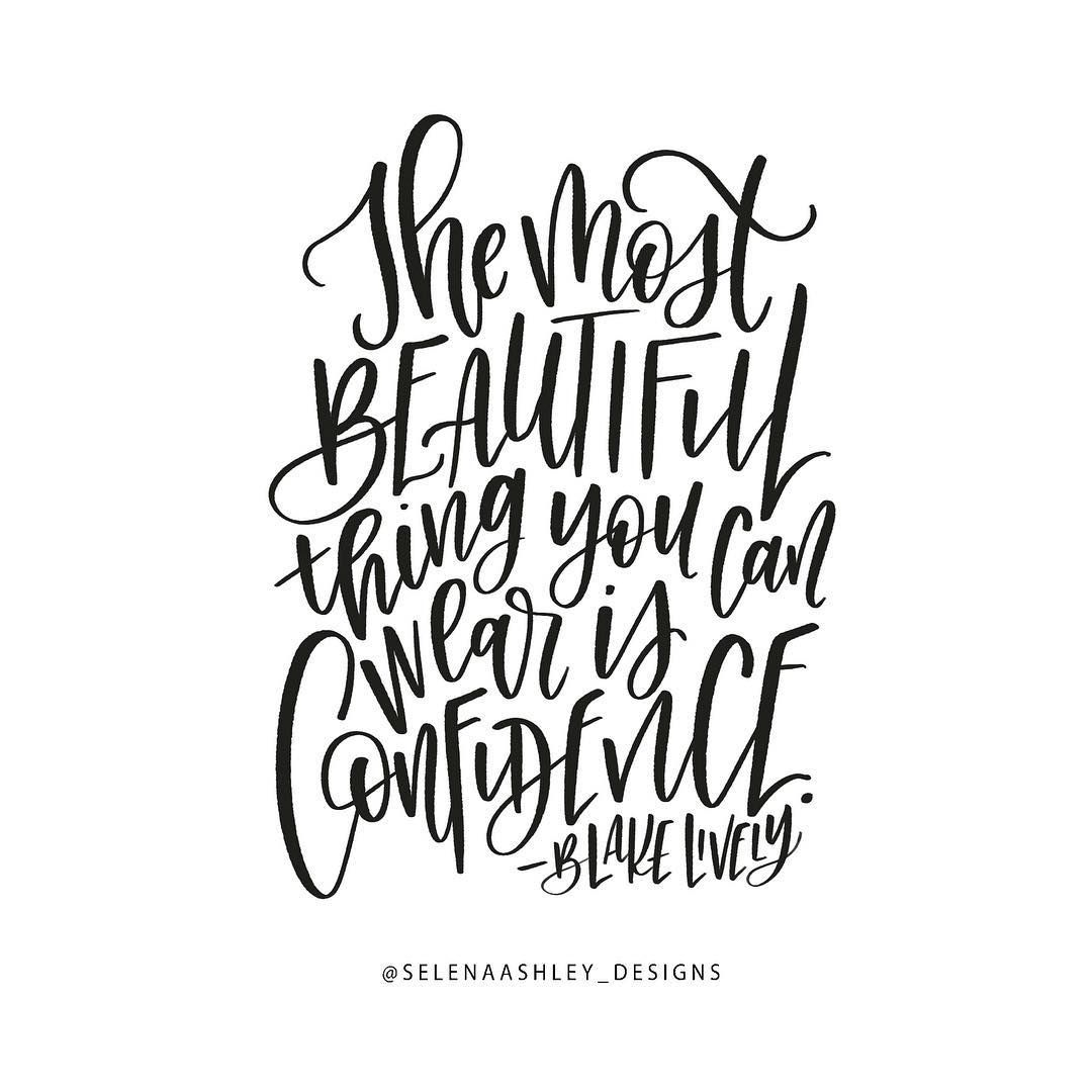 b8f21e1c88 The most beautiful thing you can wear is confidence.  quotes  blakelively