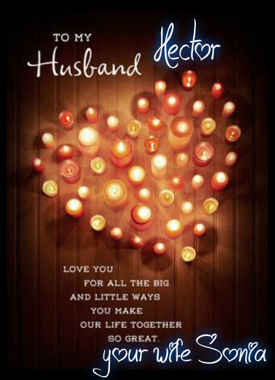 Hector Sonia With Images Birthday Wish For Husband Happy