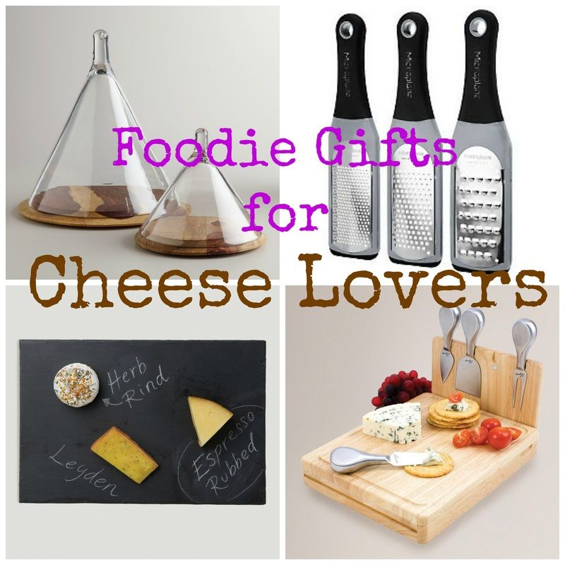 Gift ideas for cheese lovers this website is full of