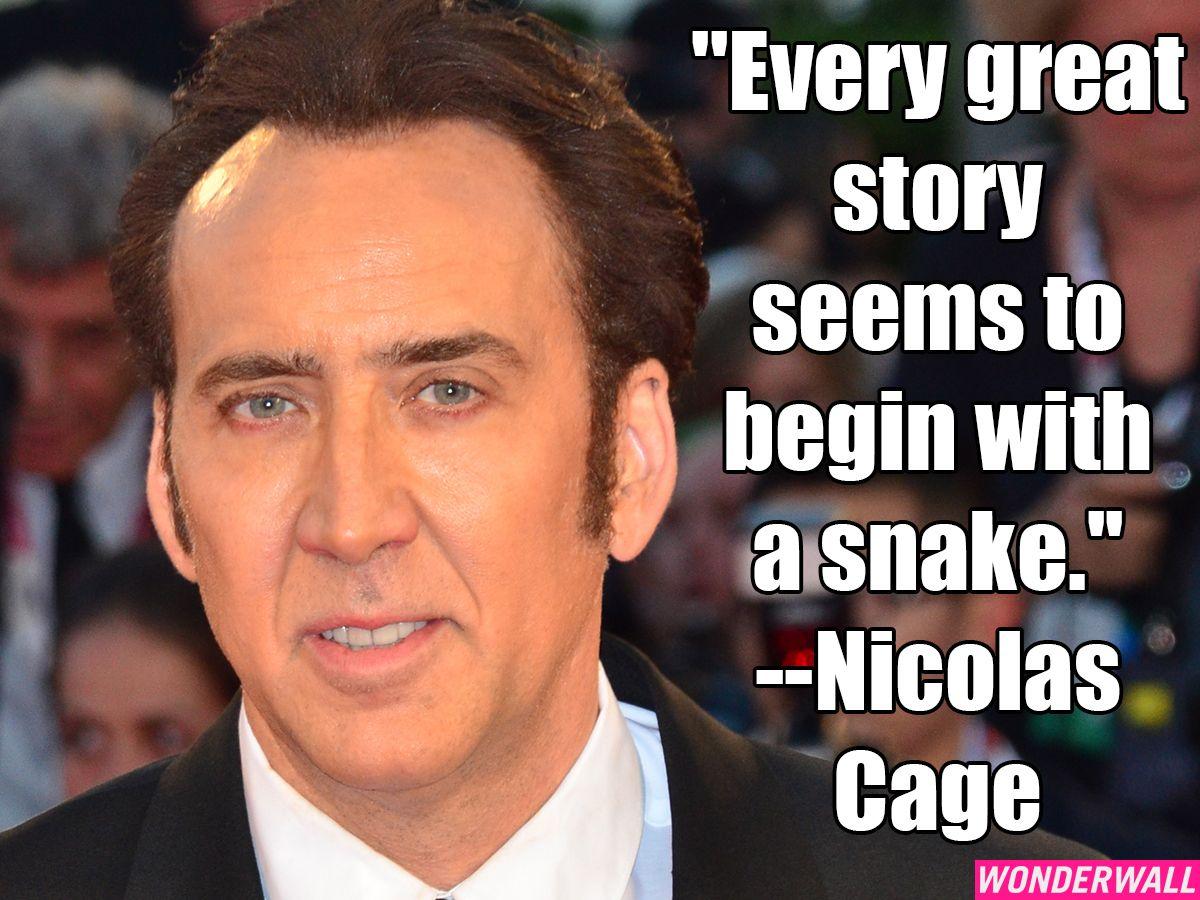 Nicolas Cage quote | celeb quotes | Pinterest | Nicolas cage