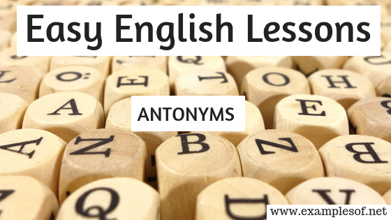 Example of Antonyms Easy english lessons Academic