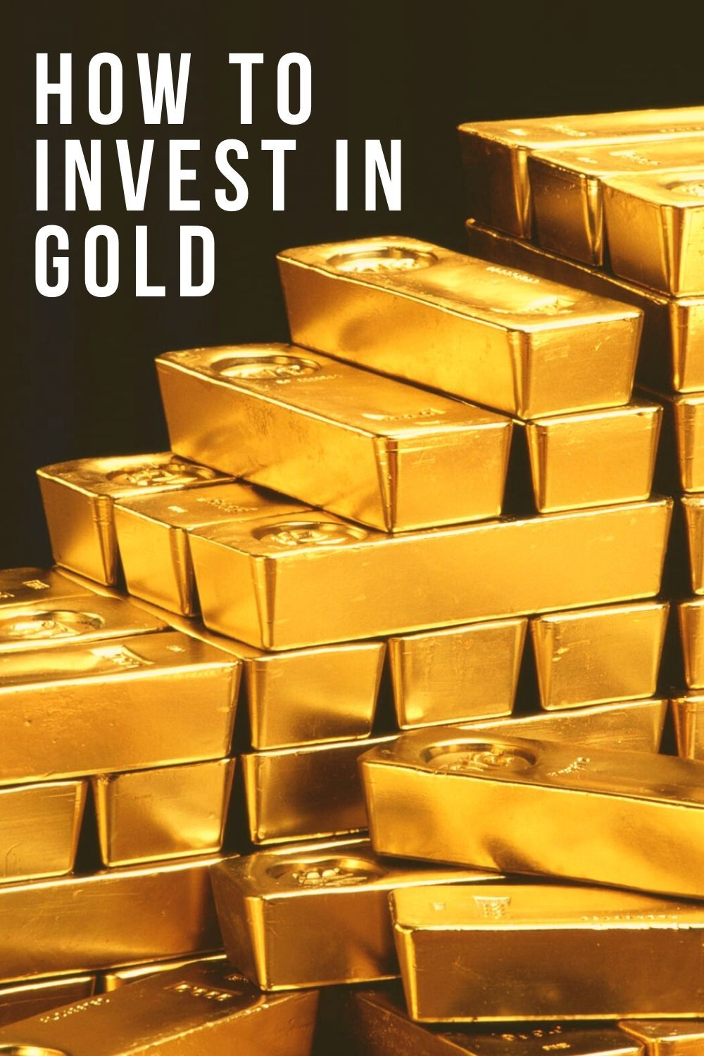 How To Invest In Gold 2020? in 2020 Gold investments
