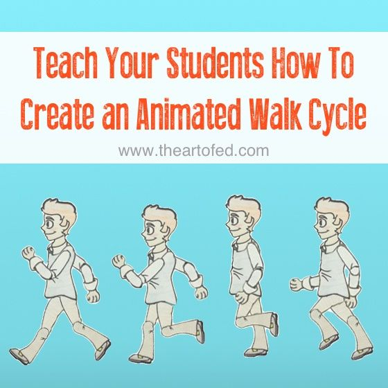 Teach Your Students How To Create an Animated Walk Cycle (The Art of ...