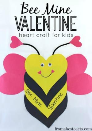 Celebrate this holiday of love with your kids by creating these 9 heart-tastic crafts. You can make hearts out of paper, pipe cleaners, and rocks!: Bee Mine Valentine