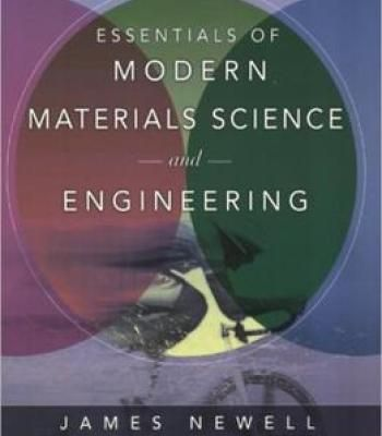 Essentials Of Modern Materials Science And Engineering Pdf