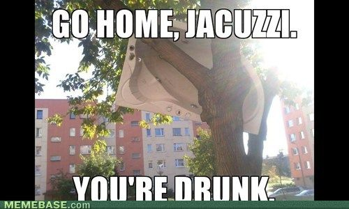 go home, jacuzzi. You're drunk. lol