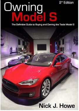 Owning Model S 2nd Edition By Nick Howe Has Become The Go To Book Those Who Are Considering The Purchase Of A Tesla Model S Tesla Model S Tesla Model Tesla