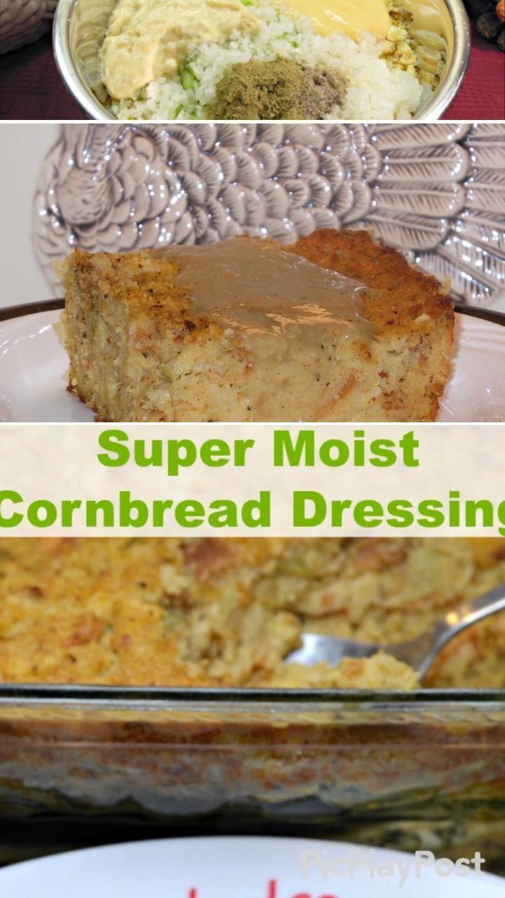 Cornbread Dressing Super Moist And Flavorful Video Recipe Video In 2020 Super Moist Cornbread Thanksgiving Recipes Cornbread Dressing