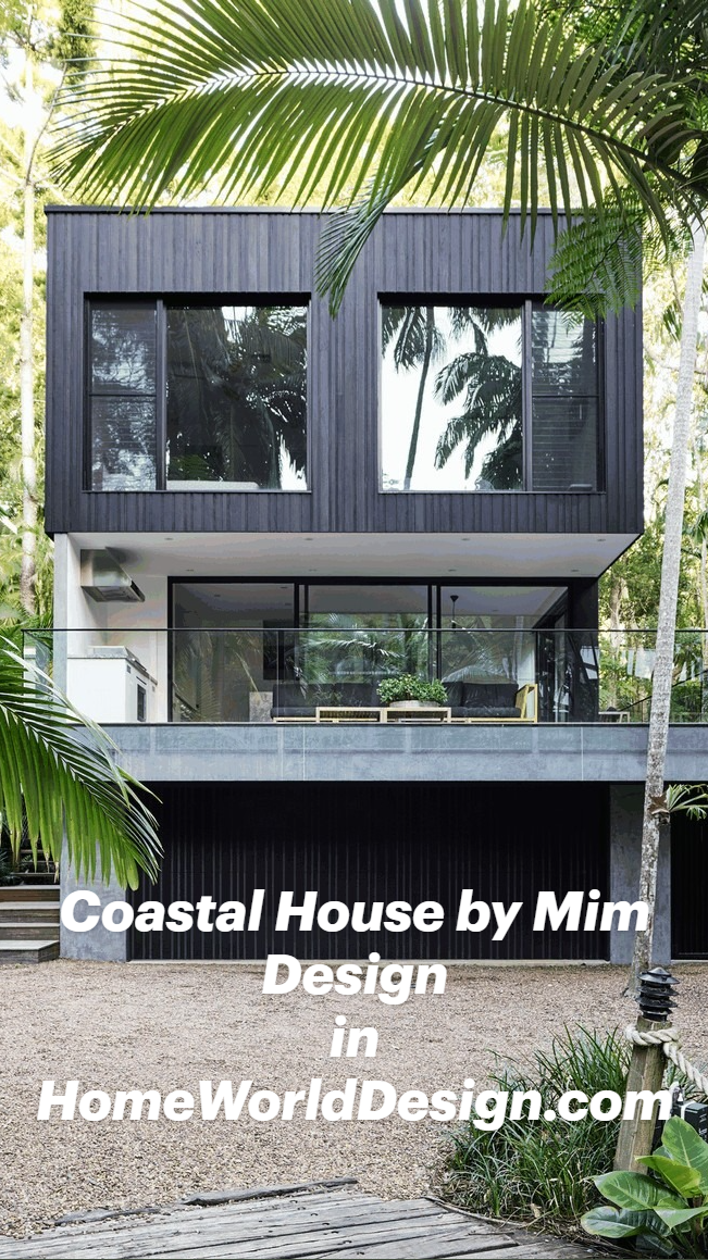 Coastal House by Mim Design in HomeWorldDesign.com