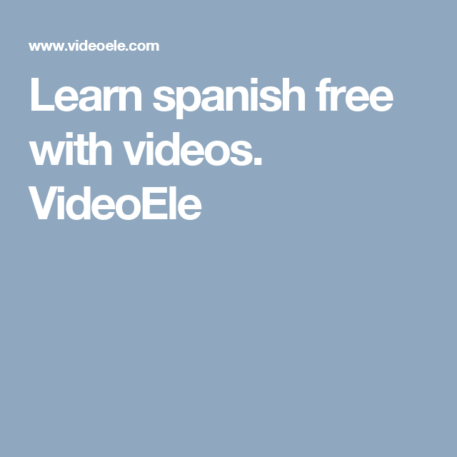 Learn spanish free with videos videoele jemimas board bbc learn spanish how do i learn spanishhow to learn spanish words how to teach yourself spanishpractice speaking spanish online spanish class solutioingenieria Image collections