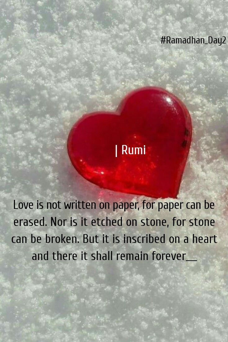 Love Is Timeless And Doesn T Change Rumi Quotes Rumi Love Quotes Rumi Love