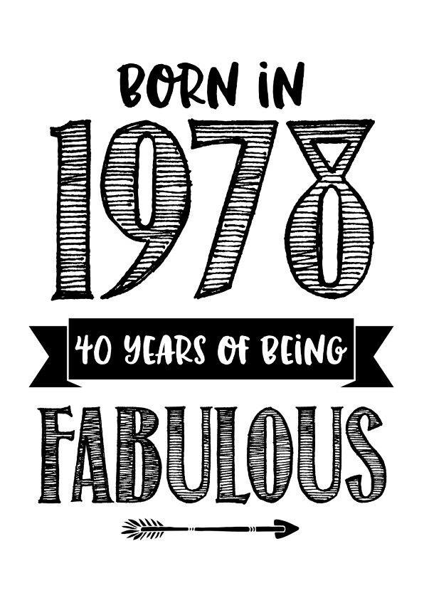 1978: 40 & Fabulous   fiestas 40   Pinterest   40 birthday, Birthdays and  Happy birthday