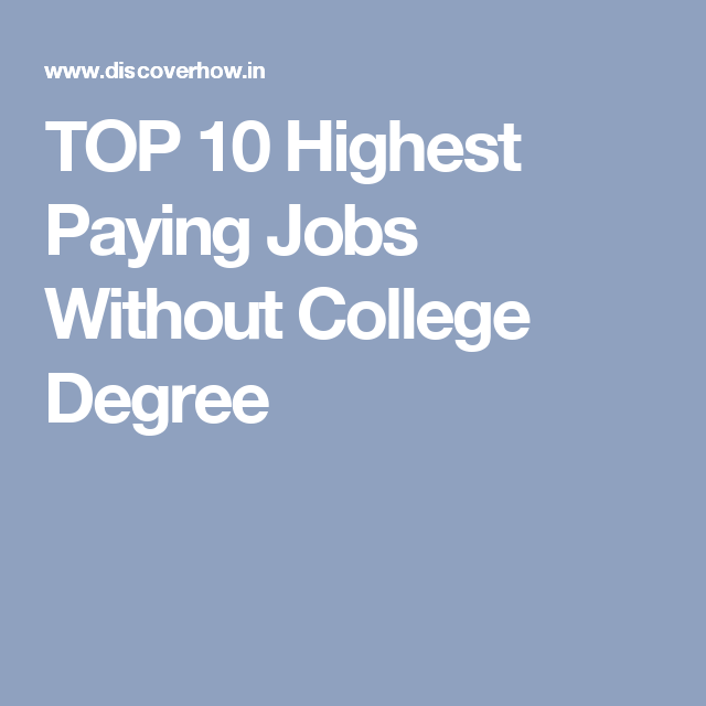 TOP 10 Highest Paying Jobs Without College Degree