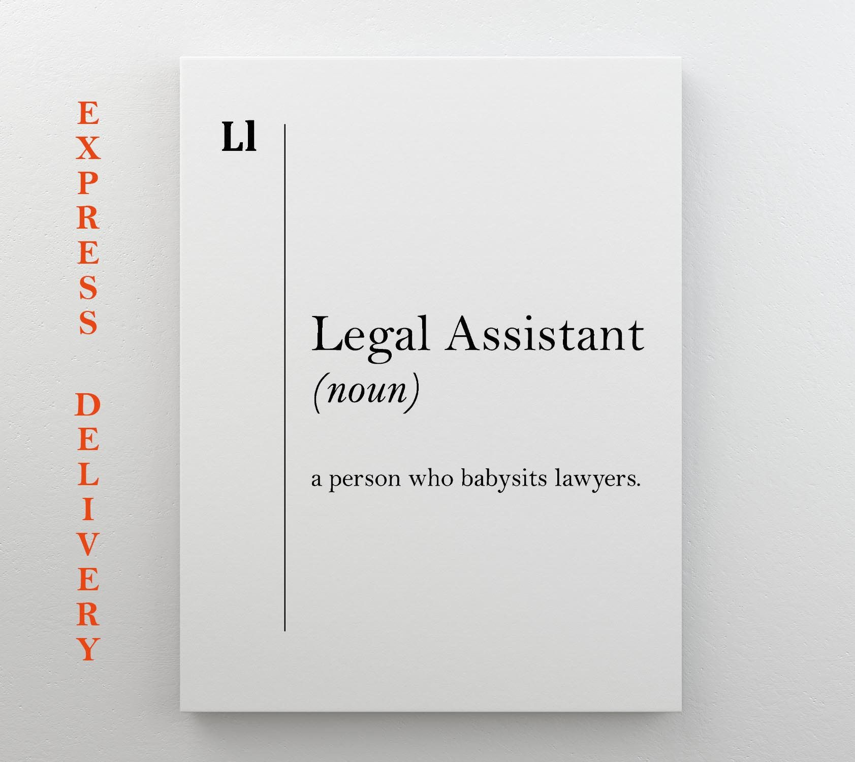 Legal Assistant Definition Canvas Print Lawyer Gift Lawyer Office