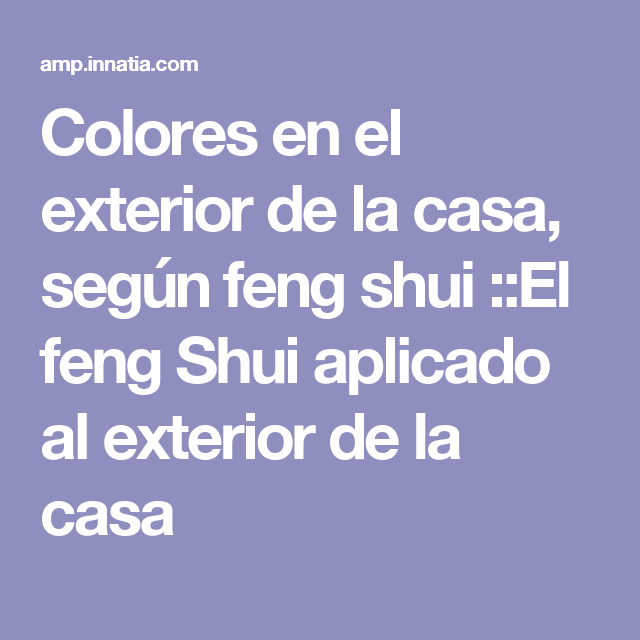 Colores en el exterior de la casa, según feng shui ::El feng Shui ...