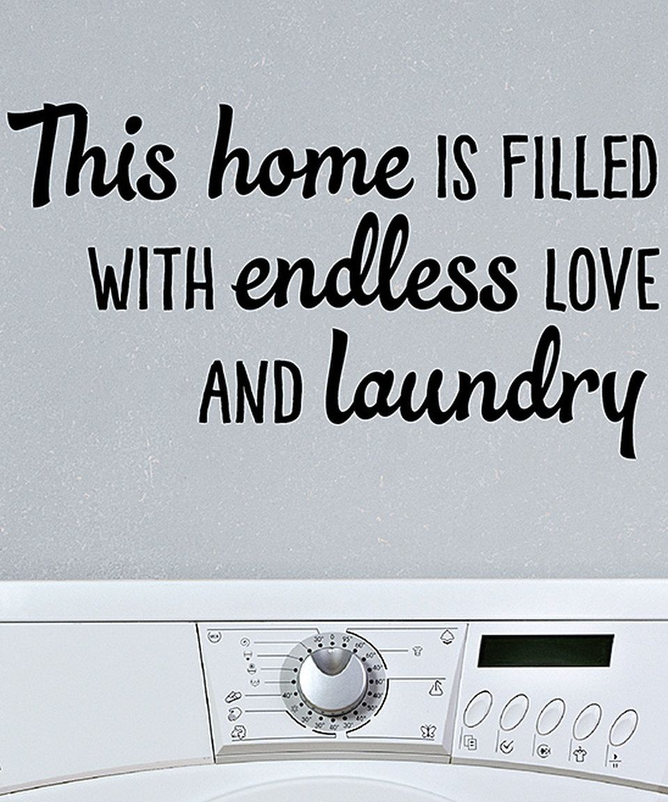 Endless Love Quotes Look What I Found On Zulily 'endless Love And Laundry' Wall