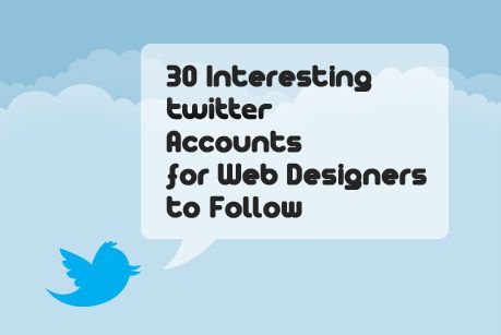 30 Interesting Twitter Accounts for Web Designers to Follow