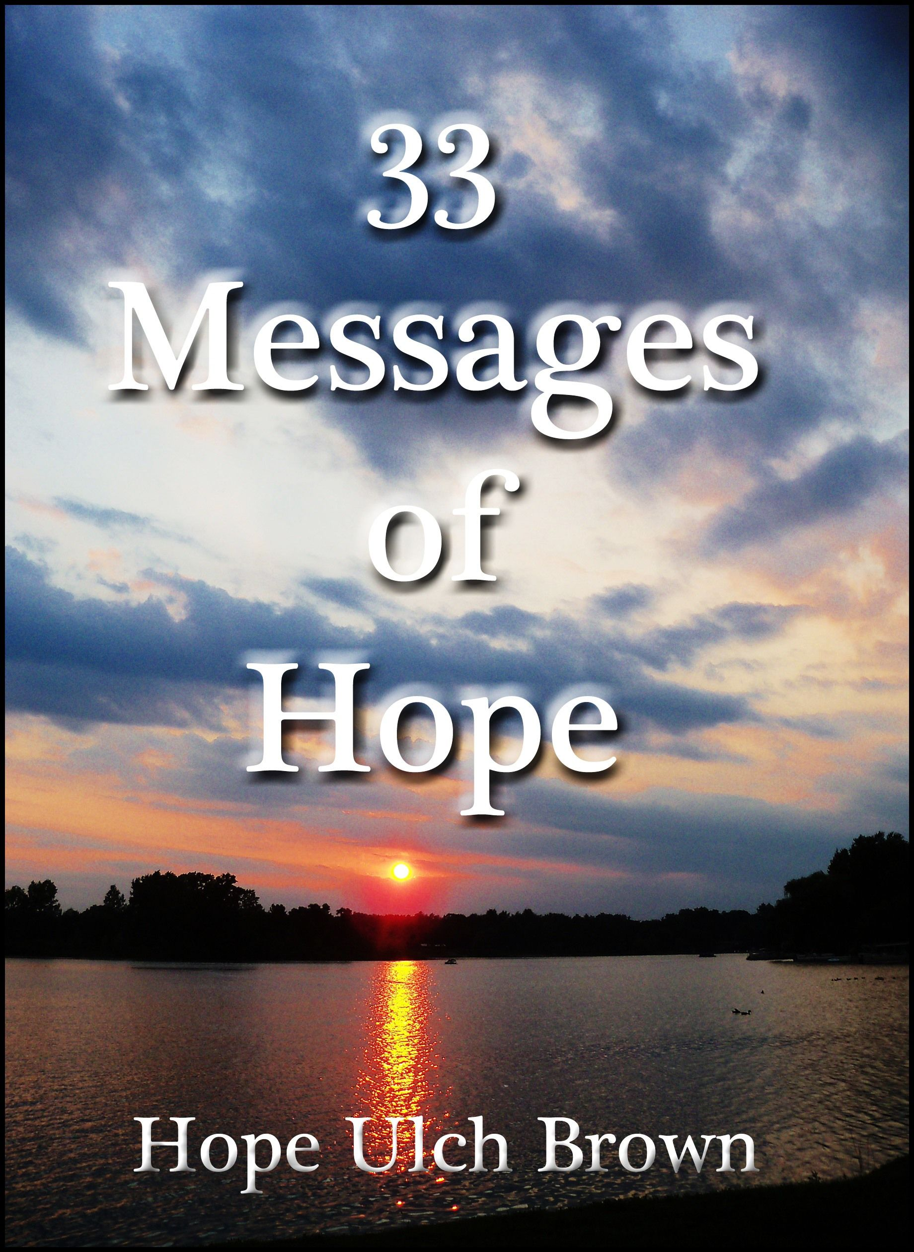 Thirty Three Poems Of Daily Messages To Provide Spiritual