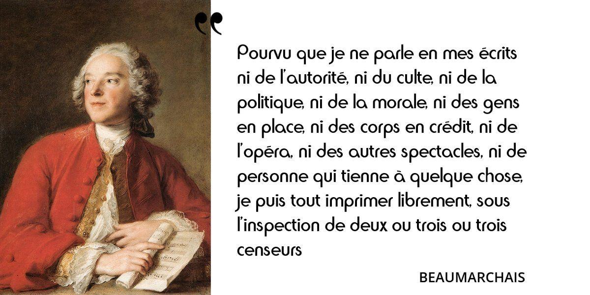 Aujourd'hui, la parole à Beaumarchais ! Citation longue, mais ô combien drôle et subversive...