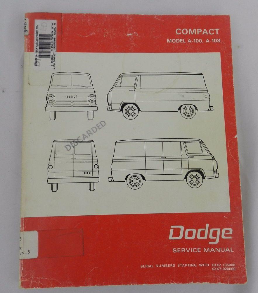 Dodge Compact Model A 100, A 108 Service Manual Sportsman Wagon Van Pickup