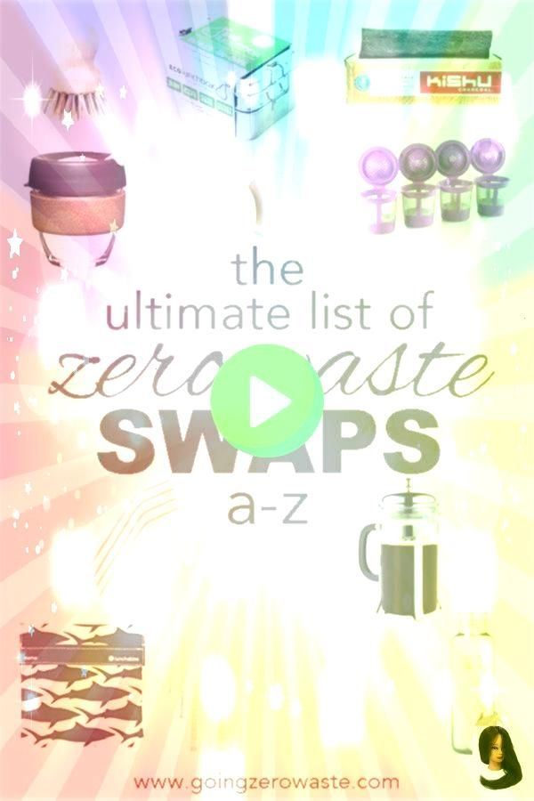 Ultimate List of Zero Waste Swaps unterwäschelügen Die ultimative Liste der Zero Waste SwapsThe Ultimate List of Zero Waste Swaps unterwäschelügen Die...