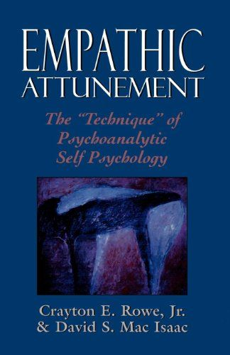 Download Pdf Empathic Attunement The Technique Of Psychoanalytic